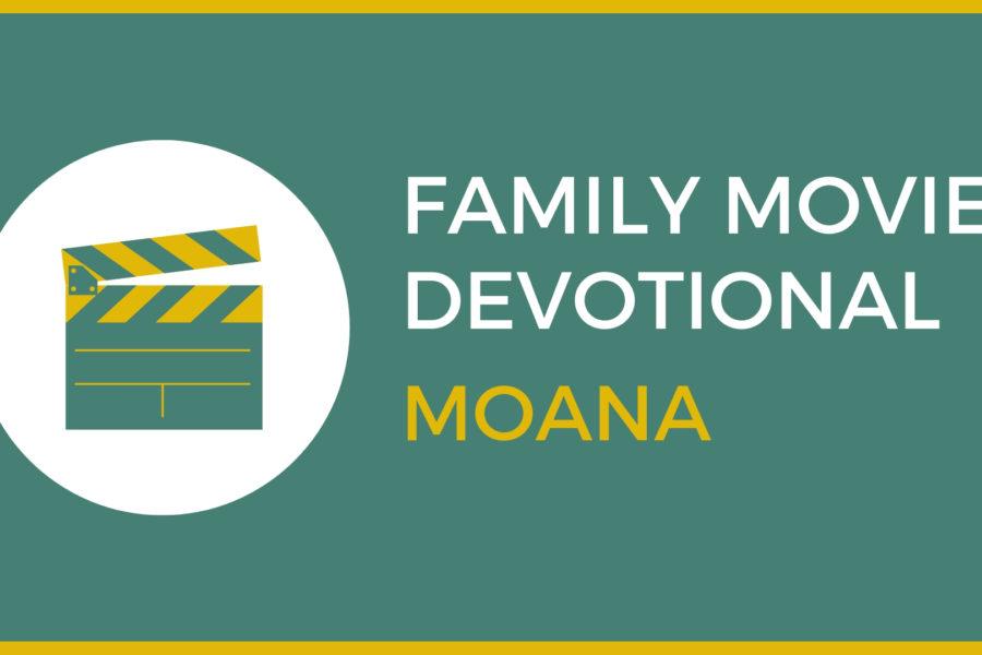 Moana : Family Devo