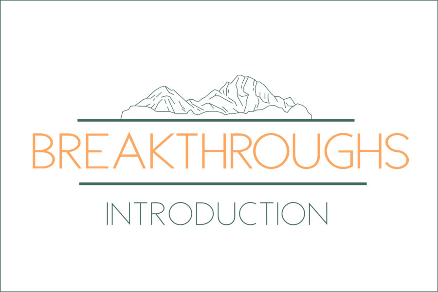 Breakthroughs: Introduction