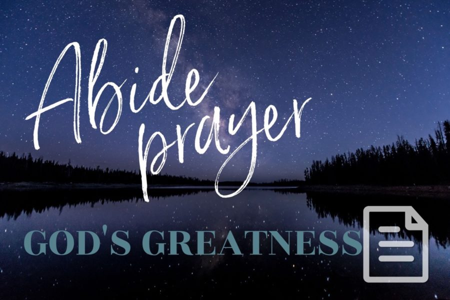 Abide: God's Greatness
