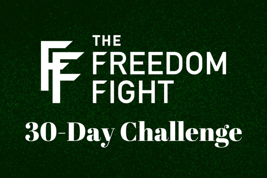 The Freedom Fight 30 Day Challenge