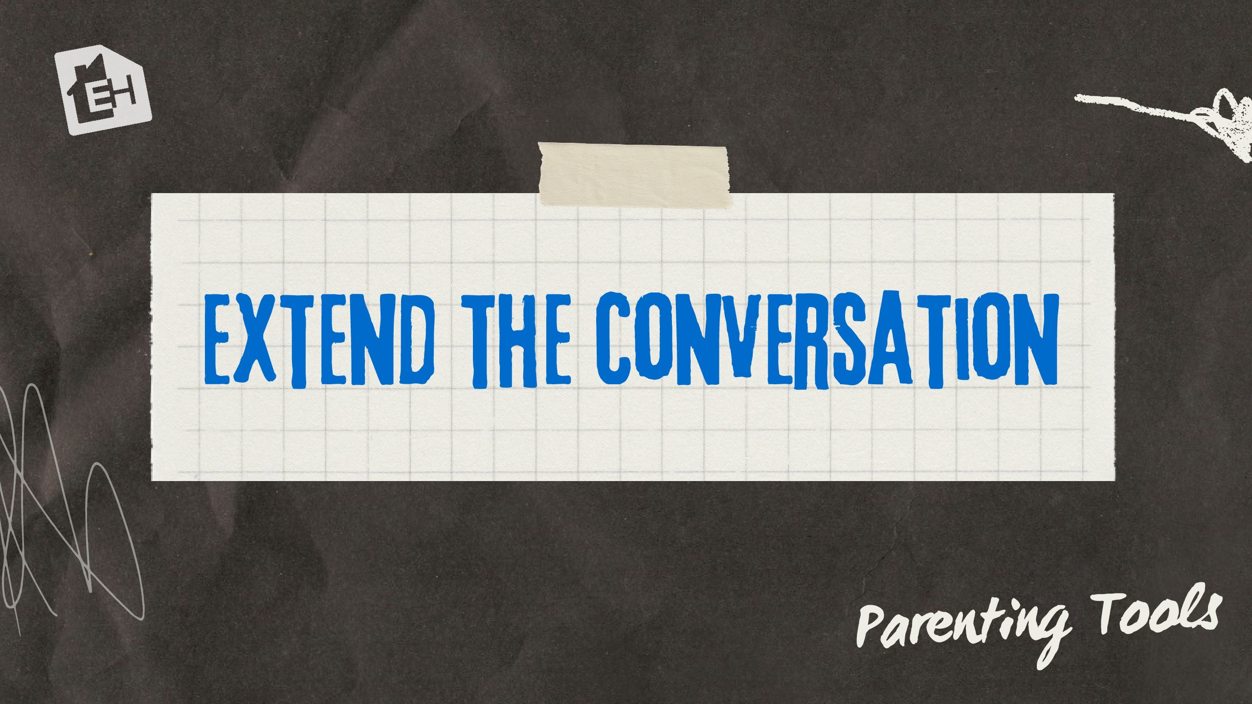 7 Questions to Extend Conversation With Your Kids